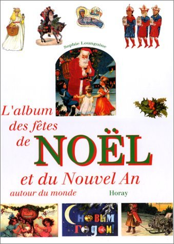 Ftes de Noel et du Nouvel an autour du mond